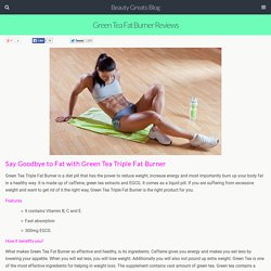 Green Tea Fat Burner Reviews