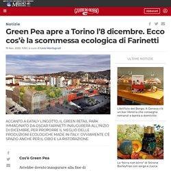 Green Pea apre a Torino l'8 dicembre. Ecco com'è - Gambero Rosso