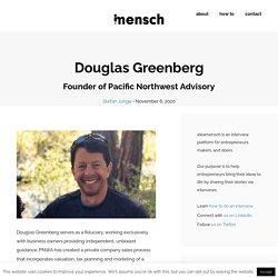 Douglas Greenberg - Founder of Pacific Northwest Advisory