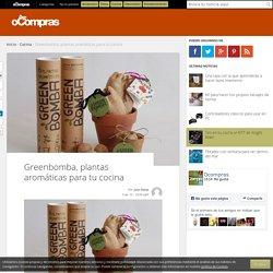 Greenbomba, plantas aromáticas para tu cocina