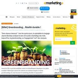 Jeanne Bordeau définit le Greenbranding en marketing