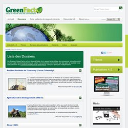 GreenFacts - Liste des Dossiers