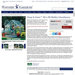 Snap & Grow 6ft x 8ft Hobby Greenhouse at Wayside Gardens