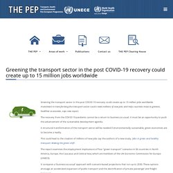 Greening the transport sector in the post COVID-19 recovery could create up to 15 million jobs worldwide