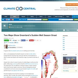 Two Maps Show Greenland's Sudden Melt Season Onset