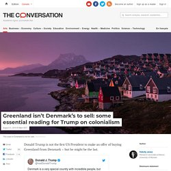8/21: Greenland isn't Denmark's to sell: essential reading for Trump on colonialism