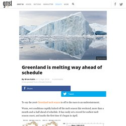Greenland is melting way ahead of schedule