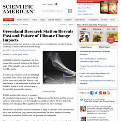 Greenland Research Station Reveals Past and Future of Climate Change Impacts