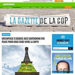 Greenpeace s'associe avec Cartooning for peace pour vous faire vivre la COP21