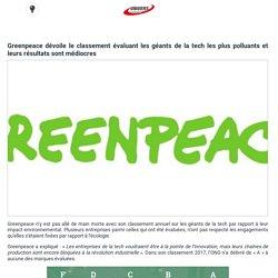 Greenpeace dévoile le classement évaluant les géants de la tech les plus polluants et leurs résultats sont médiocres