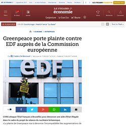 Greenpeace porte plainte contre EDF auprès de la Commission européenne
