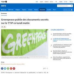 Greenpeace publie des documents secrets sur le TTIP ce lundi matin