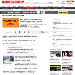 Greenpeace denied Edmonton billboard space for oil spill ad