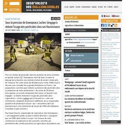 Sous la pression de Greenpeace, Leclerc s'engage à réduire l'usage des pesticides chez ses fournisseurs