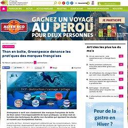 Thon en boîte, Greenpeace dénonce les pratiques des marques françaises