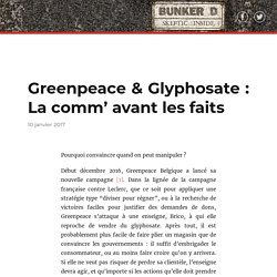 Greenpeace & Glyphosate : La comm' avant les faits – Bunker D