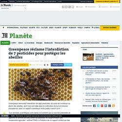 Greenpeace réclame l'interdiction de 7 pesticides pour protéger les abeilles