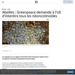 Abeilles : Greenpeace demande à l'UE d'interdire tous les néonicotinoïdes