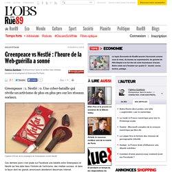 Greenpeace vs Nestlé: l'heure de la Web-guérilla a sonné