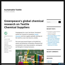 Greenpeace's global chemical research on Textile Chemical Suppliers – Sustainable Textile