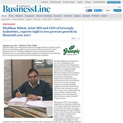 Shobhan Mittal, Joint MD and CEO of Greenply Industries, expects eight to ten percent growth in financial year 2017