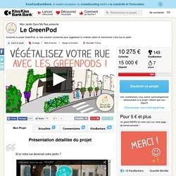 Le GreenPod présenté par Mon Jardin Dans Ma Rue
