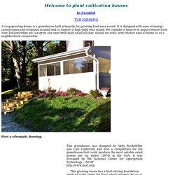 Greens-growing houses