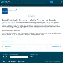 Carpet Cleaning in Greensboro helps to Preserve your Carpets