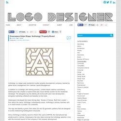 Greenspace Helps Shape 'Anthology' Property Brand - Logo Designer