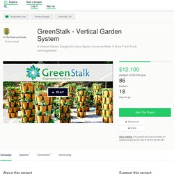 GreenStalk - Vertical Garden System by The Peterson Family