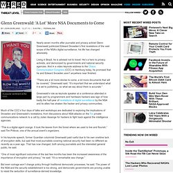 Glenn Greenwald: 'A Lot' More NSA Documents to Come