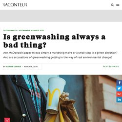 Greenwashing: is it always a bad thing?