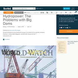 Greenwashing Hydropower: The Problems with Big Dams