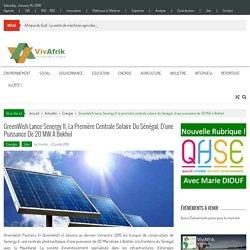 GreenWish lance Senergy II, la première centrale solaire du Sénégal, d'une puissance de 20 MW à Bokhol – VivAfrik