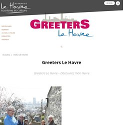 Le Havre Tourisme, Normandie