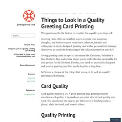 Things to Look in a Quality Greeting Card Printing – printingservice2016
