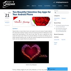 Beautiful Valentine Day Wallpapers or GreetingsMobile App Development Company Gurgaon