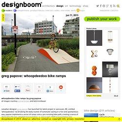 bike ramps whoopdeedoo by greg papove