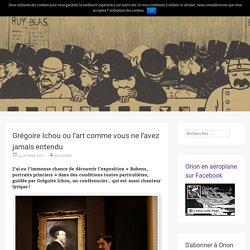 Grégoire Ichou ou l'art comme vous ne l'avez jamais entendu