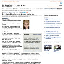 Gregoire to DEA: Make marijuana a legal drug