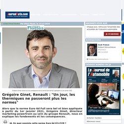 """Grégoire Ginet, Renault : """"Un jour, les thermiques ne passeront plus les normes"""""""
