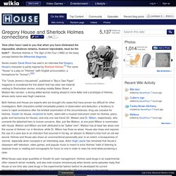 Gregory House and Sherlock Holmes connections - House Wiki