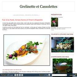 Foie Gras Poelé, Cerises Noires et Piment d'Espelette