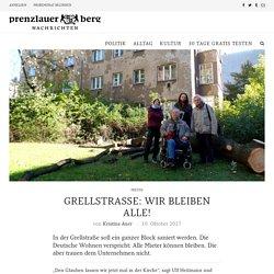 Grellstraße: wir bleiben alle! - Prenzlauer Berg Nachrichten