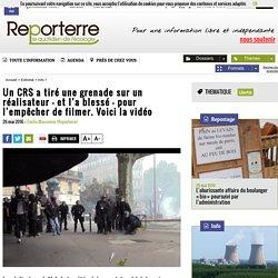 Un CRS a tiré une grenade sur un réalisateur - et l'a blessé - pour l'empêcher de filmer. Voici la vidéo