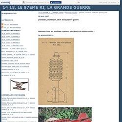 grenades, munitions, obus de la grande guerre - 14 18, LE 87EME RI, LA GRANDE GUERRE