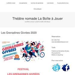 Les Grenadines Givrées 2020 – Théâtre nomade La Boîte à Jouer