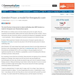 Grendon Prison: a model for therapeutic care