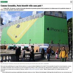 Comme Grenoble, Paris bientôt ville sans pub