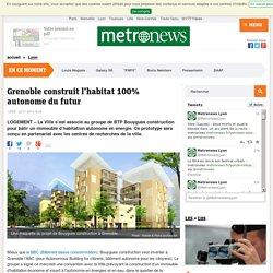 Grenoble construit avec Bouygues l'habitat 100% autonome du futur